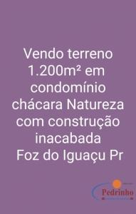 Chácara condomínio Natureza Foz do.... José Pedro da Silva